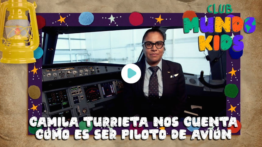 Camila Turrieta nos cuenta cómo es ser piloto de avión